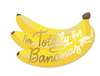 """Bananas for You!"" Die Cut Card"