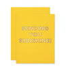 """Sending You Sunshine!"" Card"
