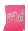 """Another Year Fabulous"" Card"