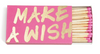 """Make a Wish"" Matchbox"
