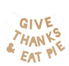 Give Thanks & Eat Pie Garland
