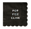 "Small Black ""Pop Fizz Clink"" Napkin"