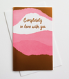 Complete Love Letterpress Card