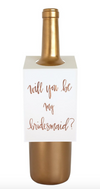 Bridesmaid Rose Gold Foil-  Wine & Spirit Letterpress Tag