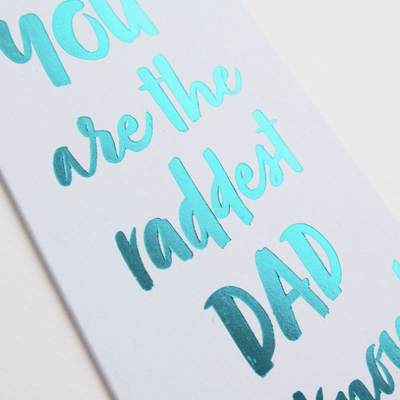 Raddest Dad Card