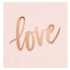 "Rose Gold & Blush ""LOVE"" Napkins"