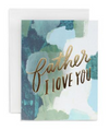 Father Love Father's Day Card