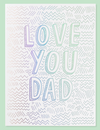 Love You Dad - Card