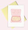 More Than Pizza Card