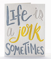 Life Is... Letterpress Card