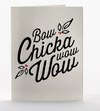 Bow Chicka Letterpress Card