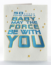 Force Be with You Letterpress Card