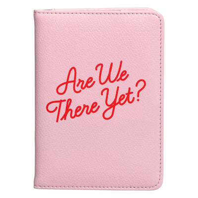 PASSPORT COVER, ARE WE THERE YET?