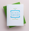 Have the Best Year Ever! Letterpress Card