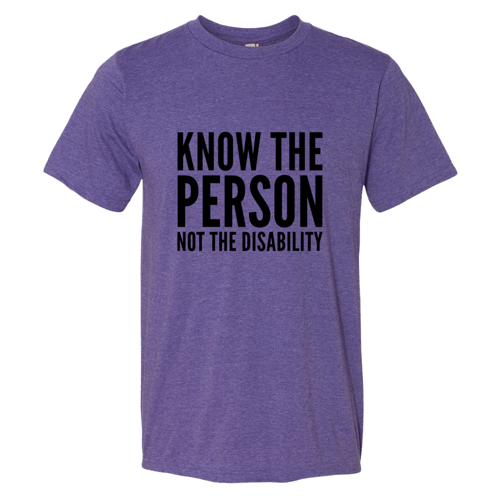 Know The Person, Not The Disability
