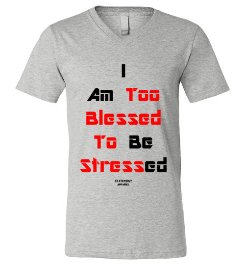 Too Blessed To Stress (Red Text Version), Adult V-Neck T-Shirt - STATEMENT APPAREL  - 2