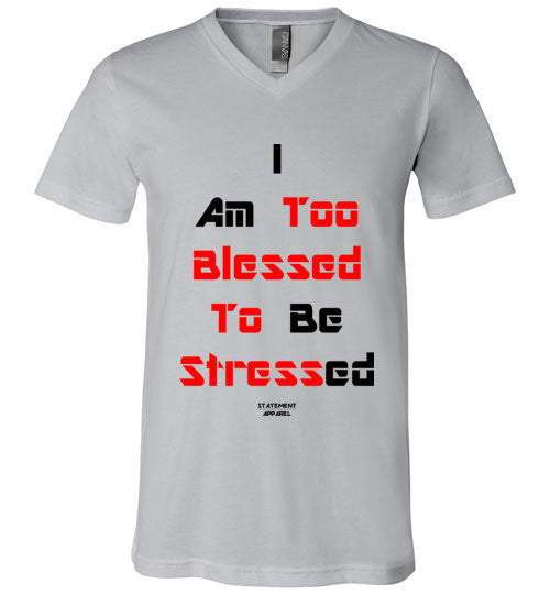 Too Blessed To Stress (Red Text Version), Adult V-Neck T-Shirt - STATEMENT APPAREL  - 4
