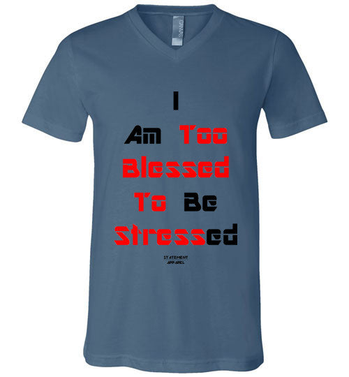 Too Blessed To Stress (Red Text Version), Adult V-Neck T-Shirt - STATEMENT APPAREL  - 5