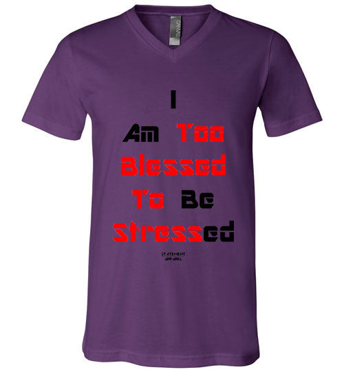 Too Blessed To Stress (Red Text Version), Adult V-Neck T-Shirt - STATEMENT APPAREL  - 6