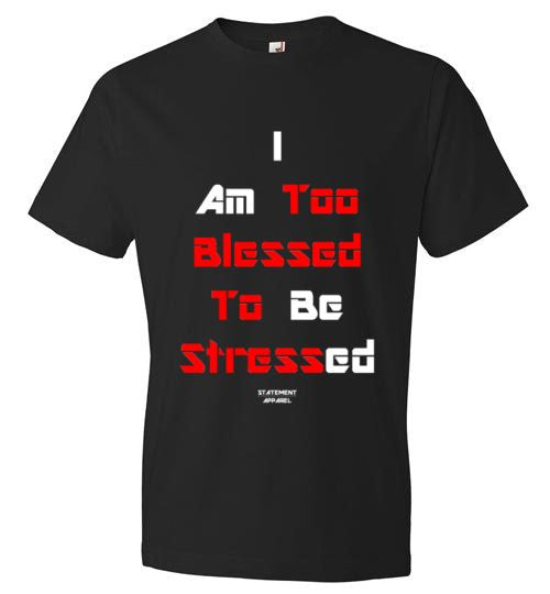 Too Blessed To Stress (Red Text Version), Youth T-Shirt