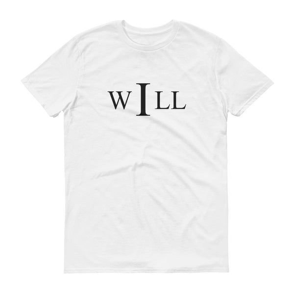 I Will, Adult T-Shirt