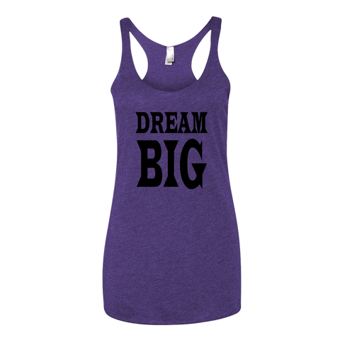 DREAM BIG, Ladies Triblend Racerback Tank - STATEMENT APPAREL  - 1