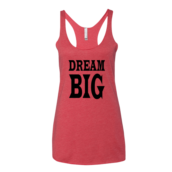 DREAM BIG, Ladies Triblend Racerback Tank - STATEMENT APPAREL  - 3