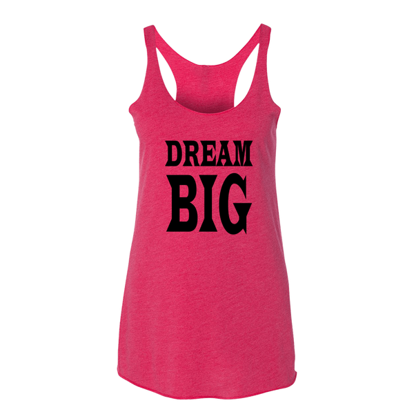 DREAM BIG, Ladies Triblend Racerback Tank - STATEMENT APPAREL  - 2