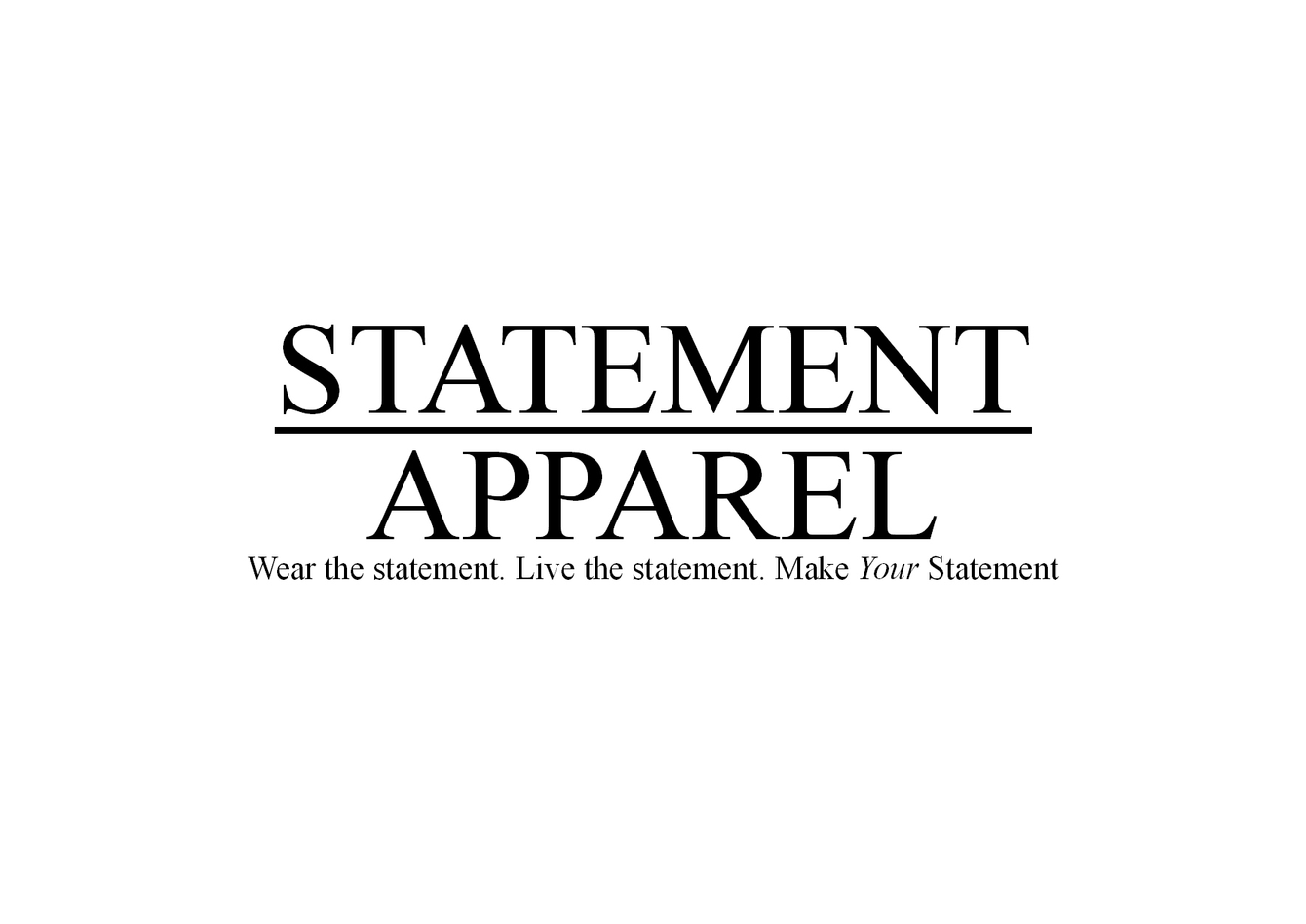 STATEMENT APPAREL