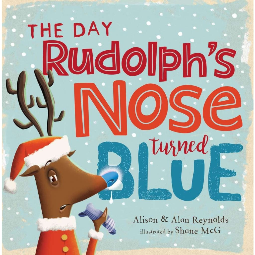 The Day Rudolph's Nose Turned Blue - Books