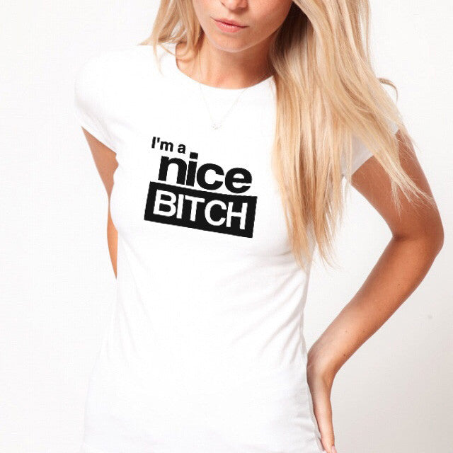 I'm a Nice B**** T-Shirt-ClosetBlues