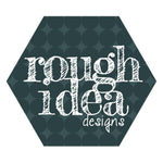 Rough Idea Designs
