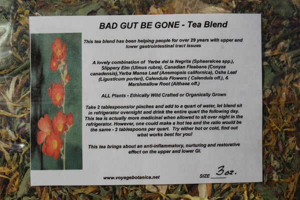 BAD GUT BE GONE - Tea Blend - 3 Ounce Size - Next Delivery Late December