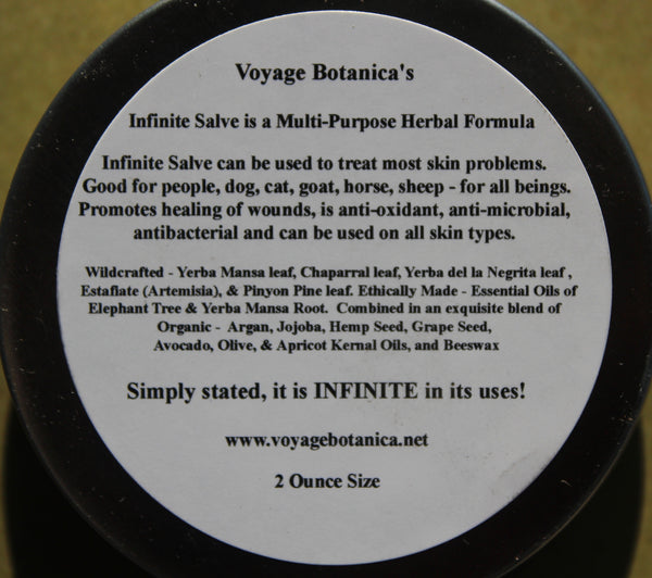 Voyage Botanica's - INFINITE SALVE - An Amazing Multi-Purpose Healing Formula - 2 ounce size