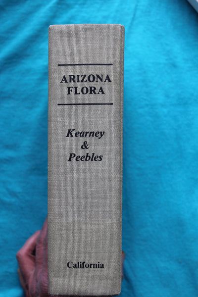 Arizona Flora, Second edition  Kearney, Thomas H.; Peebles, Robert H.  - A Southwest Classic!
