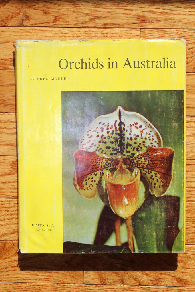 ORCHIDS IN AUSTRALIA  Moulen, Fred (Author Photographer)  Published by Edita S.A. Lausanne, Sydney, Australia (1958)
