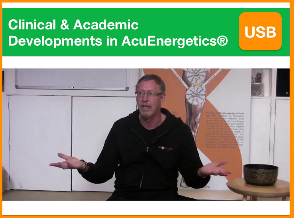 Clinical & Academic Developments in AcuEnergetics® | Presented by Kevin Farrow | Filmed 23rd August 2014