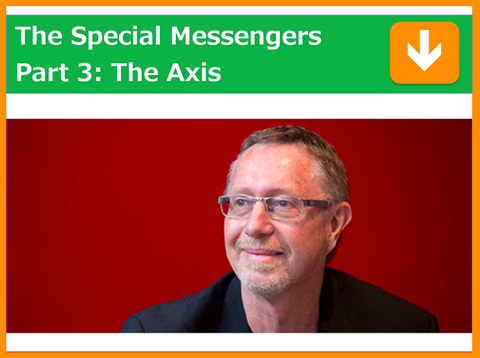 The Special Messengers Part 3: The Axis | Presented by Kevin Farrow | Filmed 19th March 2018