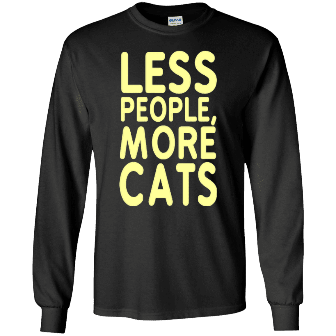 9a65b689f LESS PEOPLE MORE CATS (long) - Boundless Shop