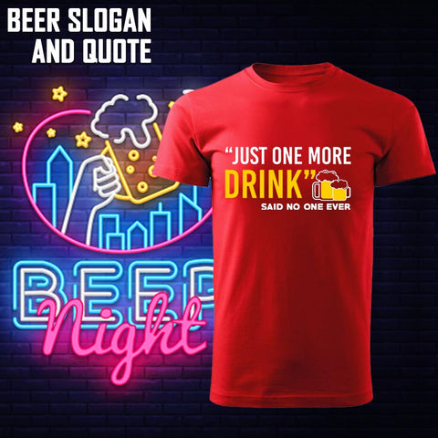 Beer Slogan and Quote T-shirts