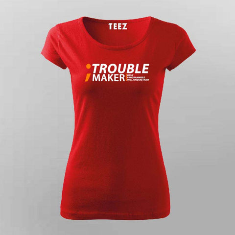 Programmer-semicolon. trouble maker. Only programmers will understand T-Shirt For Women