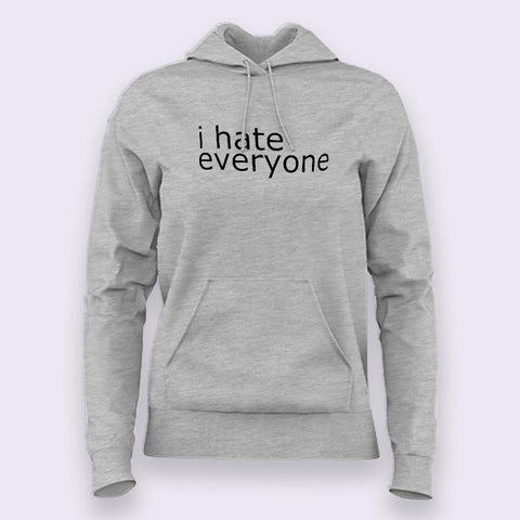 I Hate Everyone Hoodies For Women Online India