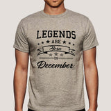 Legends are born in December Men's attitude T-shirt online
