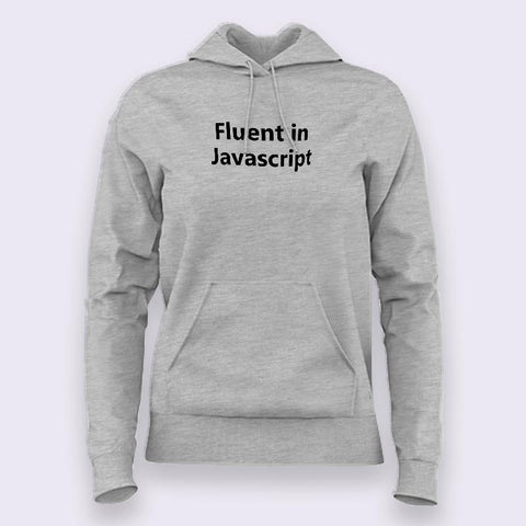 Fluent in JavaScript [JS] Hoodies For Women Online India