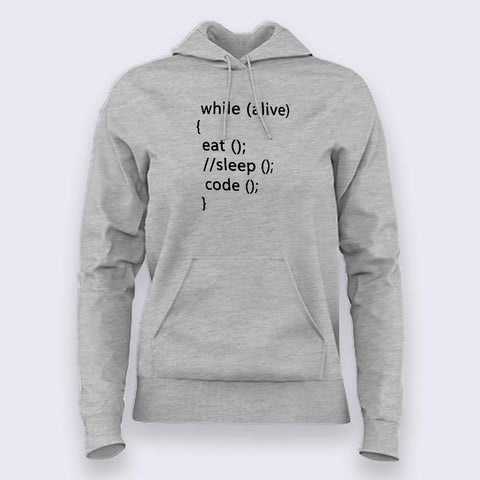 While Alive Eat, Sleep, Code Women's Programming Hoodies Online India