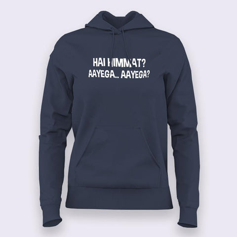 Hai Himmat Aayega Aayega Hoodies For Women Online India