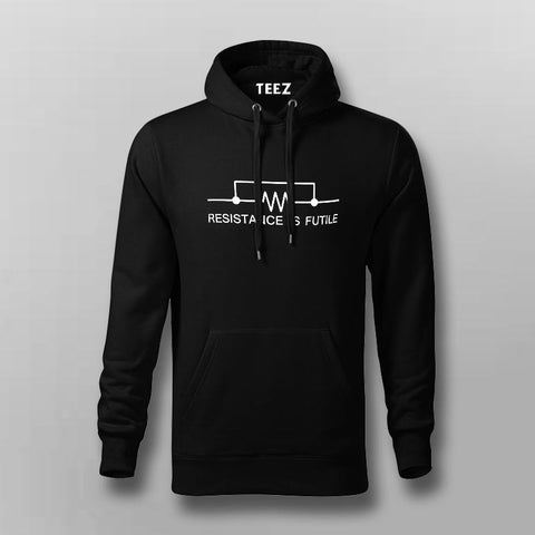 Resistance Is Futile. Funny Science Hoodies For Men Online India