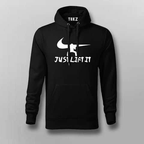 Just Lift It Nike Funny Hoodies For Men Online India