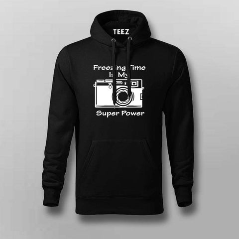 Freezing Time Is My Super Power Hoodies For Men Online India