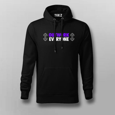 Outwork Everyone Motivational Gym Hoodies For Men Online India